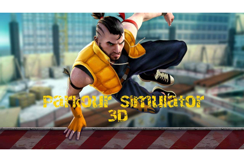 Parkour Simulator 3D is: - parkour and freerunning modes ...