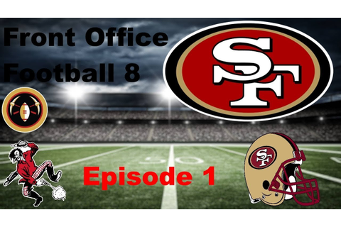 Front Office Football 8 Part 1-The First Season - YouTube