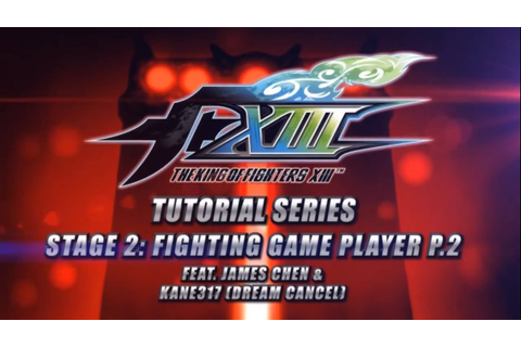 The King of Fighters XIII: Tutorial Series: Stage 2 ...