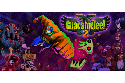 Guacamelee! 2 on Steam