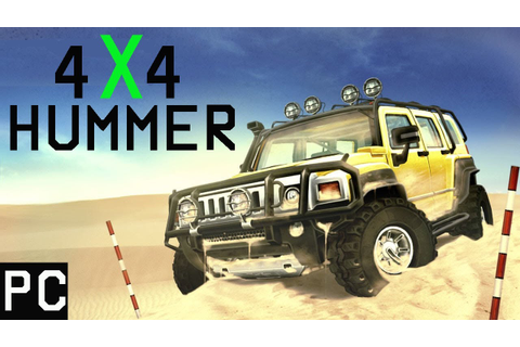 4x4 Hummer Gameplay PC HD - YouTube