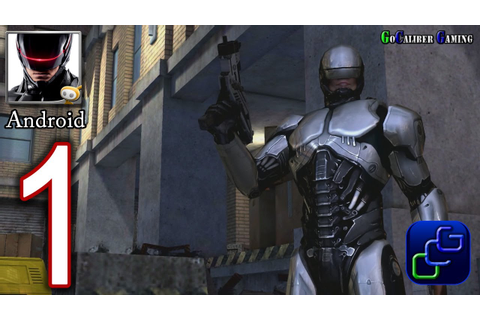 RoboCop 2014 Android Walkthrough - Gameplay Part 1 ...