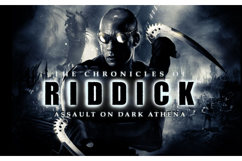 The Chronicles of Riddick: Assault on Dark Athena - Starbreeze