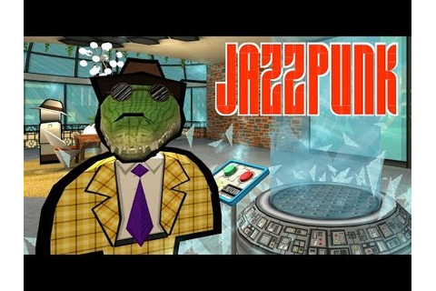 Jazzpunk Walkthrough - THE GAME IS AFOOT!! - - part 5 by ...