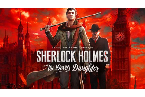 Sherlock Holmes: The Devil's Daughter »FREE DOWNLOAD ...