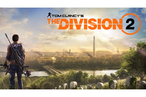 Tom Clancys The Division 2 Game 2018 Poster Preview ...