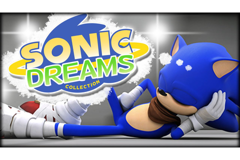 Sonic Dreams Collection - YouTube