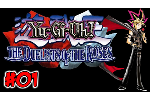 Yu-Gi-Oh! The Duelists Of The Roses - Part 1: Screw Your ...