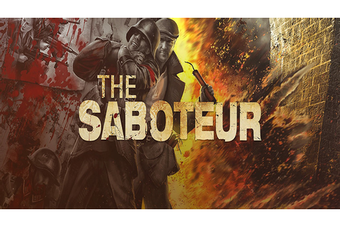 The Saboteur - Download - Free GoG PC Games
