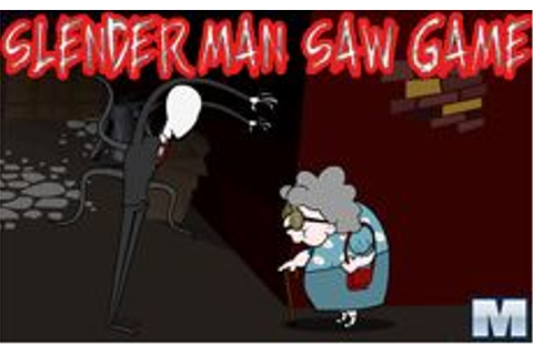 Slenderman Saw Game - Macrojuegos.com
