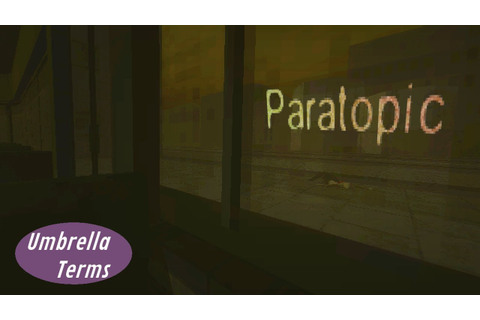 Paratopic - PC Game Review - UT - YouTube