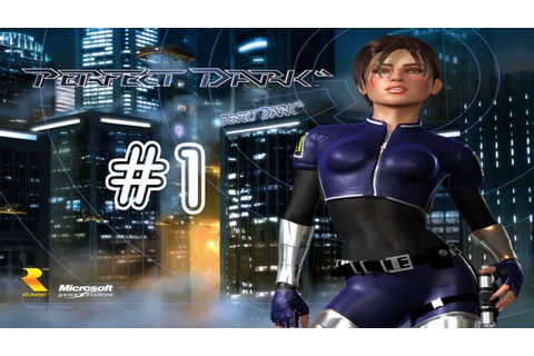 Perfect Dark Playthrough HD Xbox 360 - 1/6 - YouTube