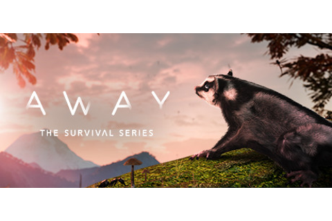 AWAY: The Survival Series on Steam