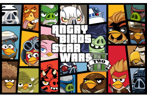Angry Birds Star Wars-2 V1.0.2 Mod.apk ~ EVERYWHERE GAMES