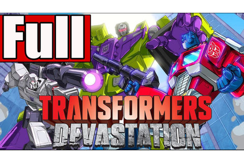 Transformers Devastation Full Game Walkthrough No ...