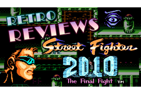 Retro Reviews - Street Fighter 2010: The Final Fight - YouTube