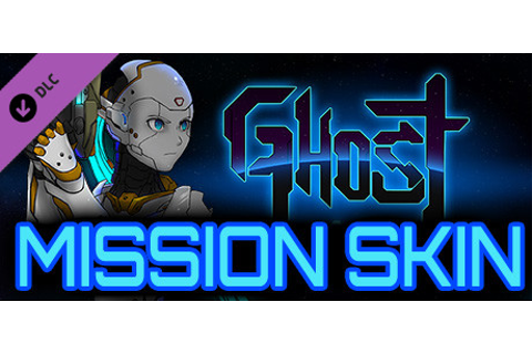 Ghost 1.0 - Support Mission Mode Skin on Steam