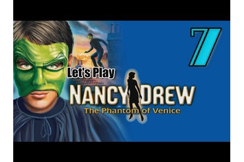 Nancy Drew 18: Phantom of Venice [07] w/YourGibs - SCOPA ...