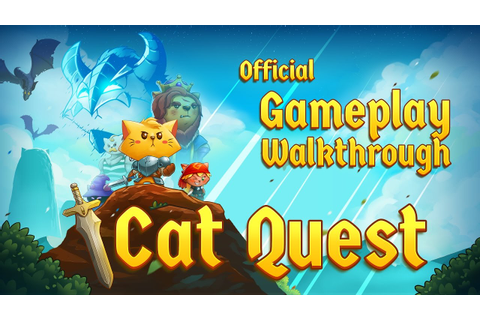 Cat Quest - Steam, iOS, Android, PS4, Switch - Official ...