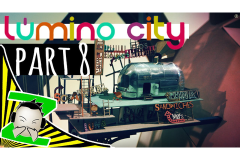 Lumino City - Part 8 - Let's Play - Walkthrough - Review ...