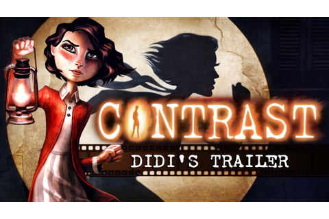 CONTRAST: DIDI'S TRAILER - YouTube