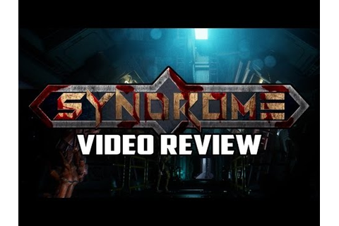 Syndrome PC Game Review - YouTube