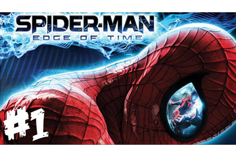 Spider-Man: Edge of Time Walkthrough Part 1 - Let's Play ...