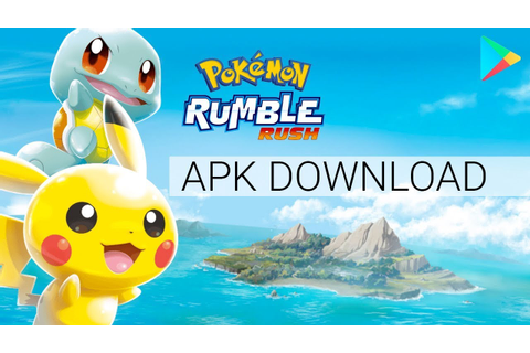 Pokemon Rumble Rush APK Download for Android - YouTube