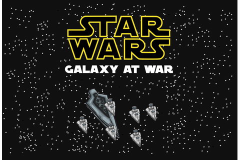 Star Wars Galaxy at War Fan Game on Behance