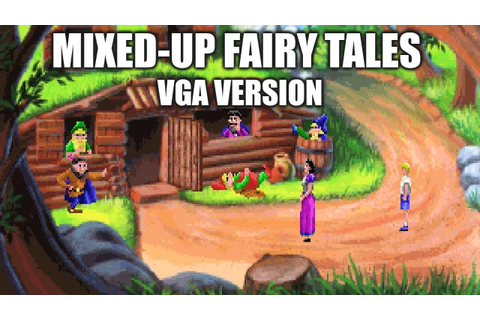 MIXED-UP FAIRY TALES (VGA Version) Adventure Game Gameplay ...