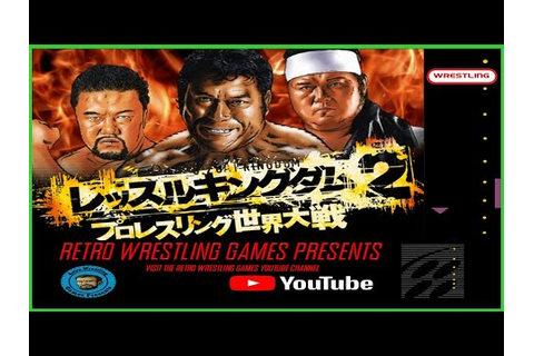 Retro Wrestling Games Presents Wrestle Kingdom 2 PS2 - YouTube