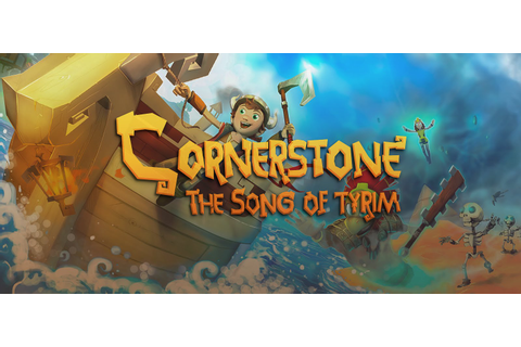 Cornerstone The Song of Tyrim Free Download - Ocean Of Games