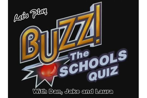 Let's Play Buzz The Schools Quiz - YouTube