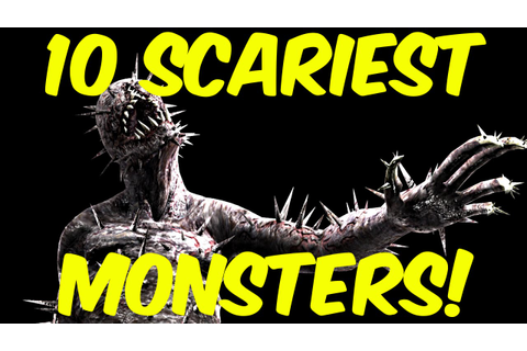 Top 10 Scariest Monsters In Video Games - YouTube