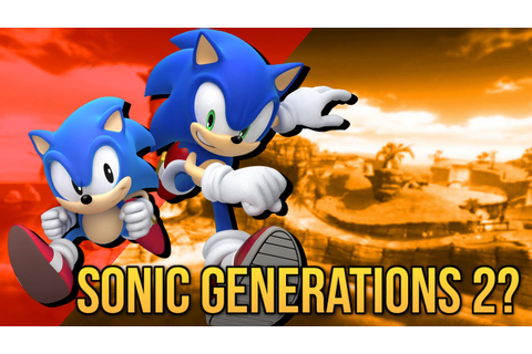 Is Sonic Generations 2 Coming? | Sonic 2016 Game - YouTube