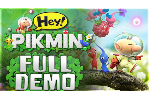 Hey! Pikmin - FULL DEMO PLAYTHROUGH! [Nintendo 3DS ...