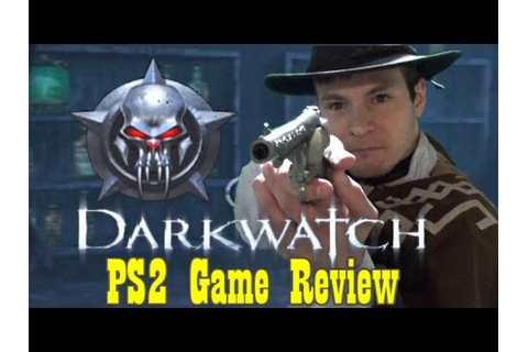 Darkwatch (PS2) Game Dingo Review [Ep. 17] - YouTube