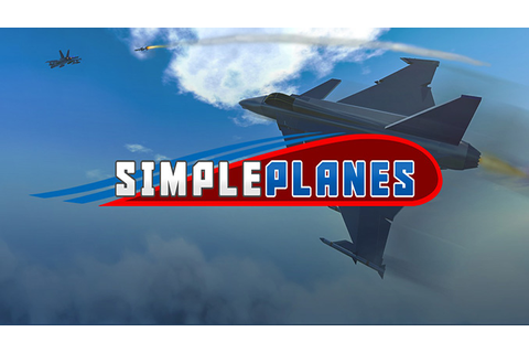 SimplePlanes - Download - Free GoG PC Games