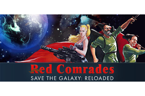 Red Comrades Save the Galaxy: Reloaded on Steam
