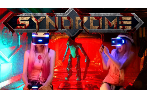 Syndrome VR (PS4 PSVR) Gameplay Part 1 w/ first impression ...