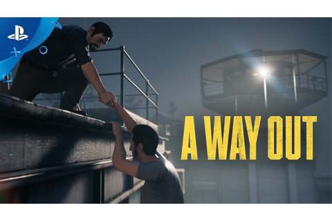 A Way Out - Official Game Trailer | PS4 - YouTube