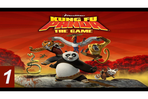 "Kung Fu Panda (The video game) Part 1 - ""Po's Dream"" - Let ..."