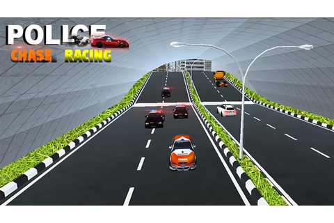 Police Chase Hot Car Racing Game of Racing Car 3D by ...