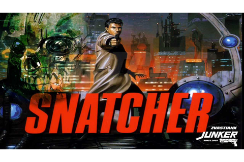 SNATCHER HD - YouTube