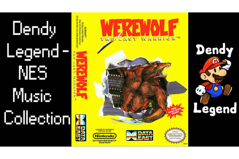 Werewolf: The Last Warrior NES Music Song Soundtrack ...