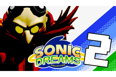 Sonic Dreams Collection - Part 2 - Nitroplay - YouTube