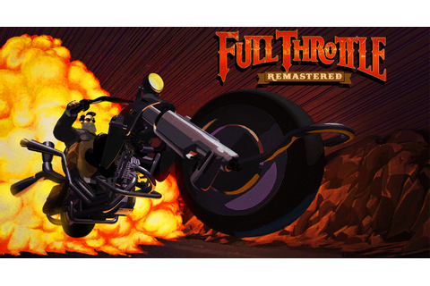 Full Throttle Remastered erscheint am 18. April - Engadget ...
