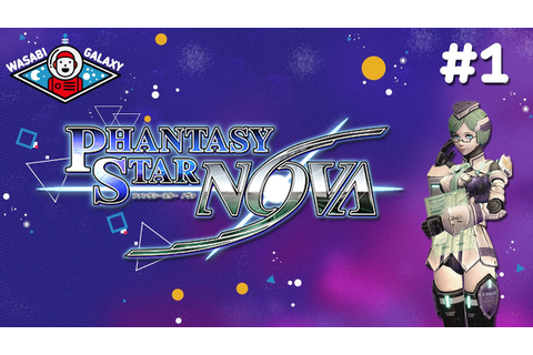 Phantasy Star Nova - Gameplay Part 1 Character Creator ...