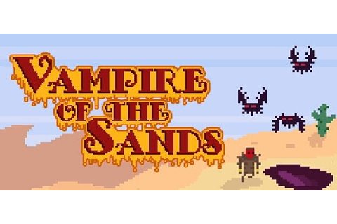Vampire of the Sands Free Download (v1.18) « IGGGAMES