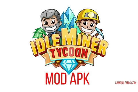 Idle Miner Tycoon Mod APK Download v3.09.0 (Unlimited Cash ...